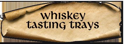 Whiskey tasting trays at An Droichead Beag